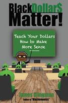 Black Dollars Matter Book