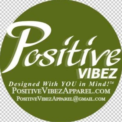 Positive Vibez Apparel LL